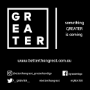 Taking Us From Great to GREATER